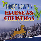Smokey Mountain Bluegrass Christmas by Bluegrass Christmas Jamboree