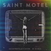 saintmotelevision B-sides by Saint Motel