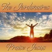 The Jordanaires Praise Jesus by The Jordanaires