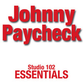 Johnny Paycheck: Studio 102 Essentials de Johnny Paycheck