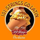 101 Strings Go Latin von The New 101 Strings Orchestra