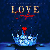 Love Overflow von Faith - The Van Helsing Chronicles