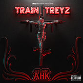 Get Em Gone Ahk von Train Treyz