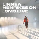 SMS (Live) von Linnea Henriksson