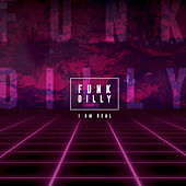 I Am Real de Funk Dilly