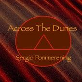 Across the Dunes de Sergio Pommerening