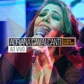 Adriana Cavalcanti no Estúdio Showlivre (Ao Vivo) de Adriana Cavalcanti