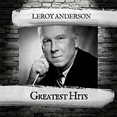 Greatest Hits by Leroy Anderson