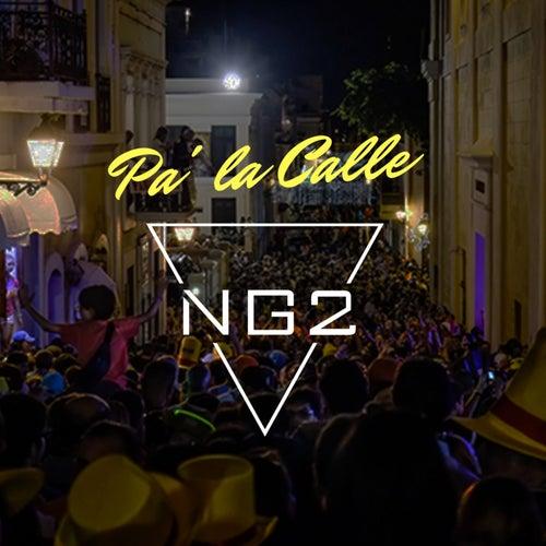Pa' la Calle de NG2