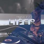 Lifer di Triple JJJ
