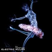Electric killer by Dj tomsten