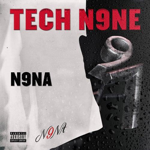 N9na by Tech N9ne