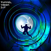Tunnelvision by Dj tomsten