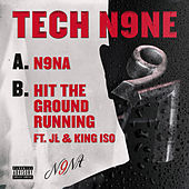 N9NA / Hit the Ground Running by Tech N9ne