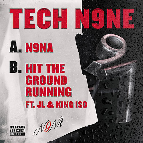 N9NA / Hit the Ground Running by Tech N9ne
