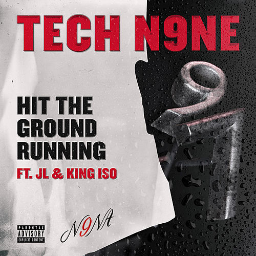 Hit the Ground Running by Tech N9ne