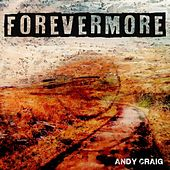 Forevermore by Andy Craig