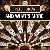 And What's More by Peter Drew