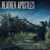 The Fall by Heathen Apostles