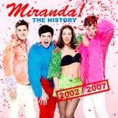 The History 2002-2007 de Miranda!
