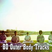 80 Outer Body Tracks von Massage Therapy Music