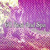 60 Rest And Spa by Ocean Sounds Collection (1)
