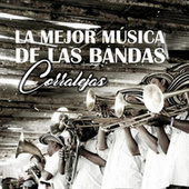 La Mejor Música de las Bandas Corralejas de Various Artists