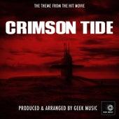 Crimson Tide - Main Theme by Geek Music