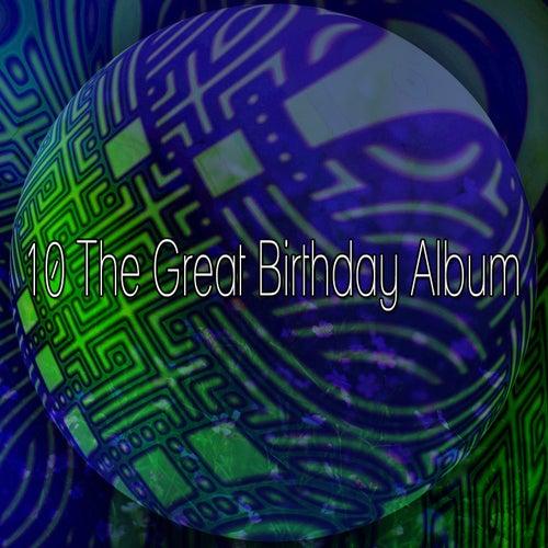 10 The Great Birthday Album by Happy Birthday