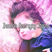 Insomnia Destroying Storms de Thunderstorm Sleep