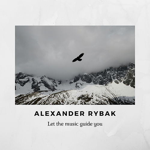 Let the music guide you by Alexander Rybak