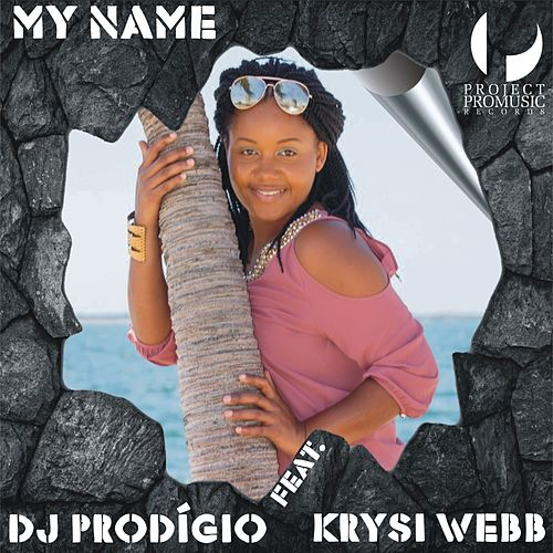 My Name by DJ Prodigio