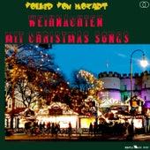Weihnachten mit Christmas Songs by Volker von Mozart