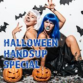 Halloween Handsup Special by Various Artists