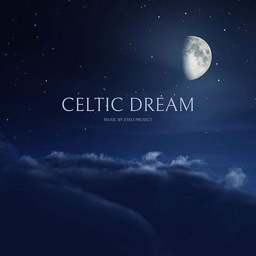 Celtic Dream by Zero-Project