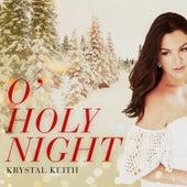 O Holy Night by Krystal Keith