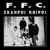Σκληροί Καιροί von Ff.C