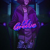 Let's Groove by DJ Nab