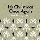 It's Christmas Once Again de Frankie Lymon and the Teenagers