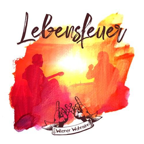 Lebensfeuer (Radio Edit) von Wiener Wahnsinn
