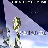 The Story of Music di Sarah Vaughan
