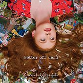 Better Off Dead by Emily Hall