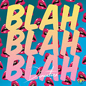 Blah Blah Blah by Diamantina