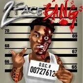 2 Face Bang von Fredo Bang
