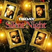 Silent Night (Day Mix) by Today