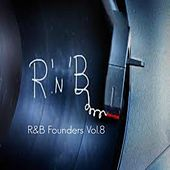 R&B Founders, Vol. 8 di Various Artists