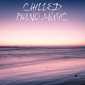 Chilled Piano Music von Peaceful Piano