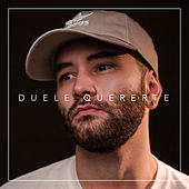 Duele Quererte by Adri Doe