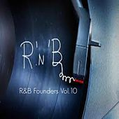 R&B Founders, Vol. 10 by Various Artists