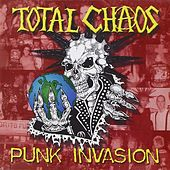 Punk Invasion von Total Chaos